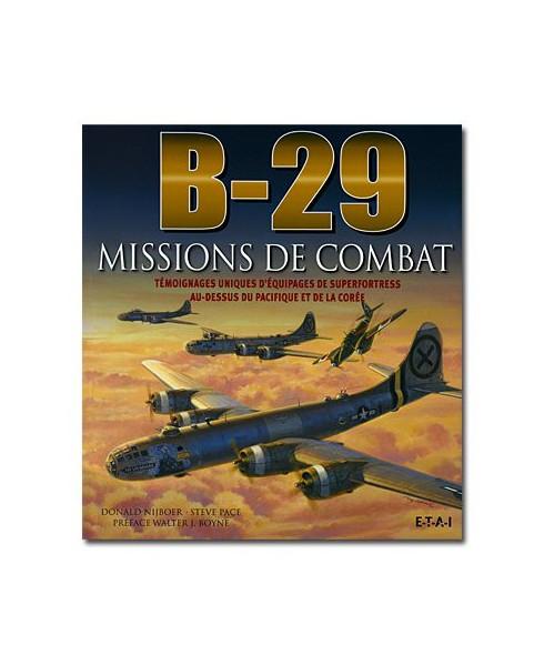 B29 : Missions de combat