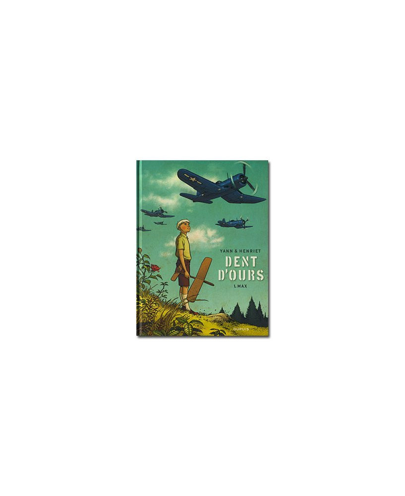 Dent d'ours - Tome 1 : Max