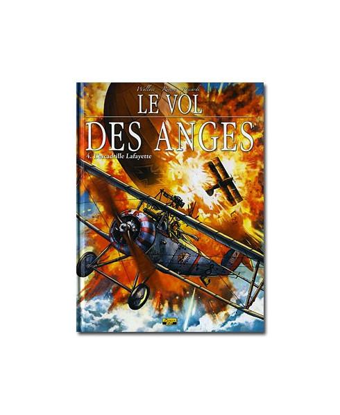 Le vol des anges - Tome 4 : L'escadrille Lafayette
