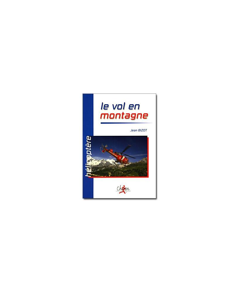 Hélicoptère : le vol en montagne