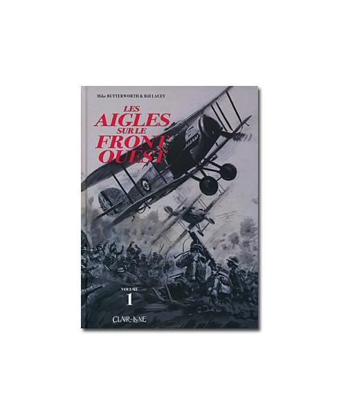 Les Aigles sur le front ouest - Tome 1