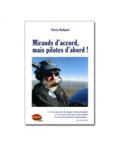 Mirauds d'accord, mais pilotes d'abord !