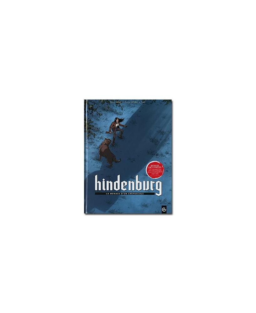 Hindenburg - Tome 1 : La menace d'un crépuscule