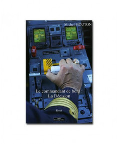 Le commandant de bord : la décision