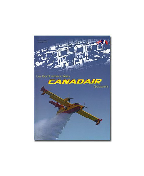 Les bombardiers d'eau Canadair - Scoopers