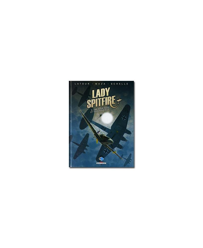 Lady Spitfire - Tome 3 : Une pour tous et tous pour elle
