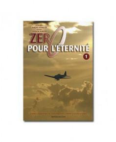Zéro pour l'éternité - Tome 1