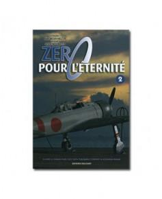 Zéro pour l'éternité - Tome 2