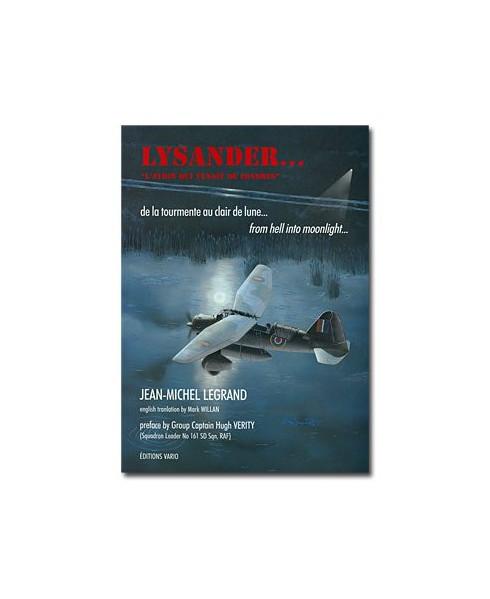 Lysander, l'avion qui venait de Londres