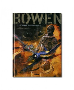 Bowen - Tome 2 : L'homme d'overground 9