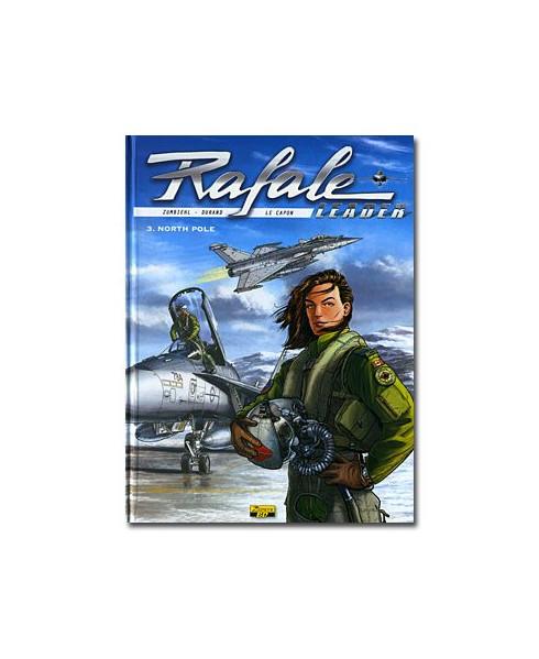 Rafale Leader - Tome 3 : North Pole (Édition Spéciale)