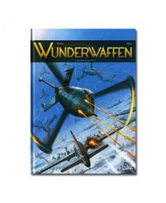 Wunderwaffen - Tome 3 : Les damnés du Reich