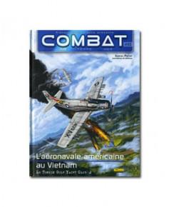 Combat : Air - Tome 3 : L'aéronavale américaine au Vietnam