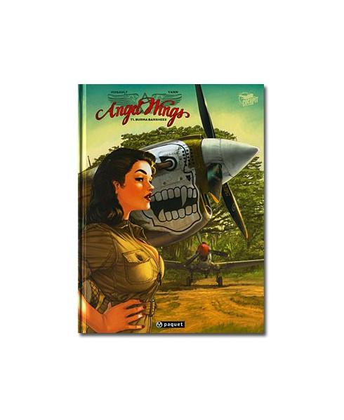 Angel Wings - Tome 1 : Burma Banshees