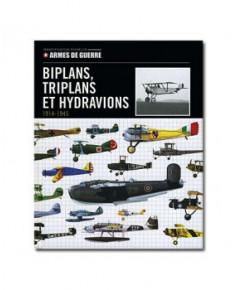 Biplans, triplans et hydravions, 1914-1945