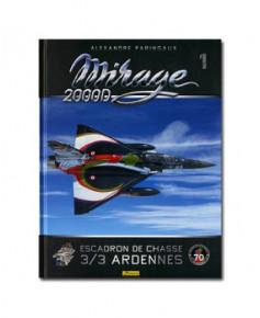 Mirage 2000D - Escadron de chasse 3/3 Ardennes - Tanguy et Laverdure - Prisonniers des Serbes