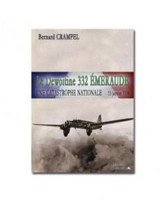 Le Dewoitine 332 Émeraude - Une catastrophe nationale - 15 janvier 1934