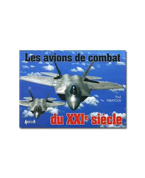 Les avions de combat du XXIe siècle