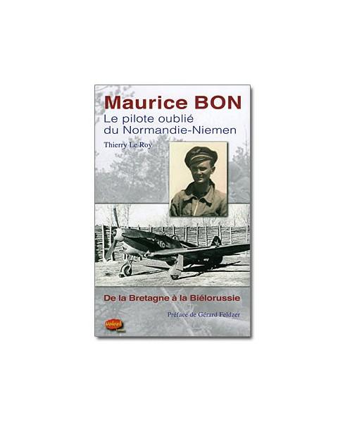 Maurice Bon - Le pilote oublié du Normandie-Niemen