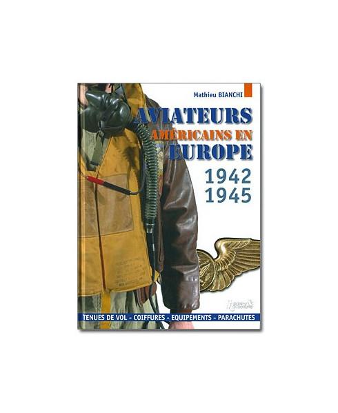Aviateurs américains en Europe, 1942-1945