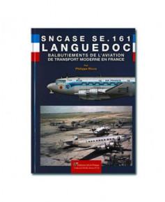 SNCASE SE.161 Languedoc - Balbutiements de l'aviation de transport moderne en France