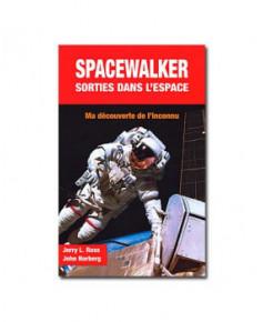 Spacewalker : sorties dans l'espace