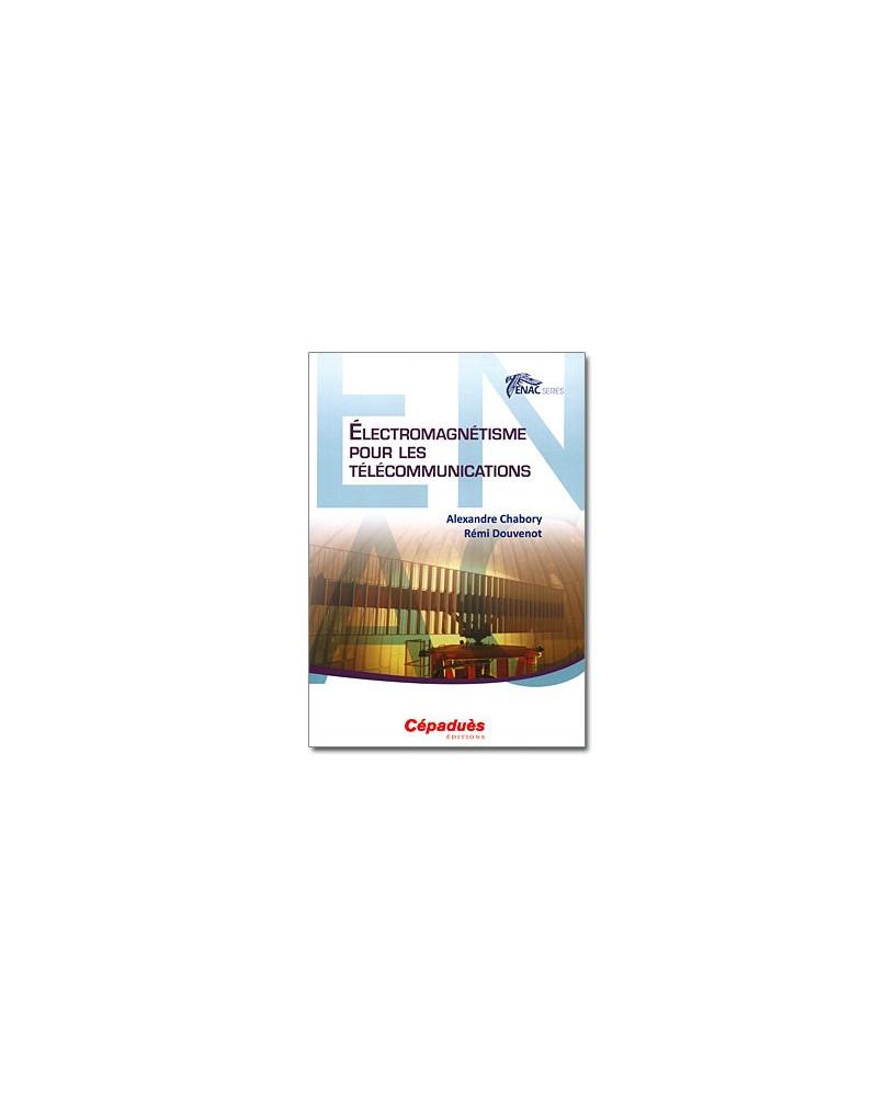 E.N.A.C. Électromagnétisme pour les télécommunications