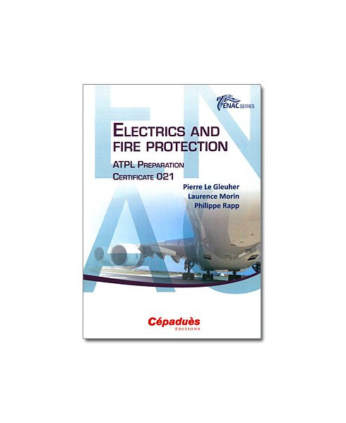E.N.A.C. Electrics and fire protection. A.T.P.L. Preparation Certificate 021