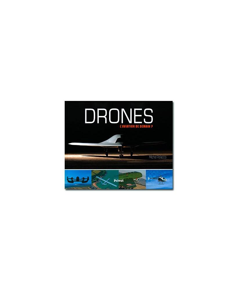 Drones, l'aviation de demain ? - Edition 1