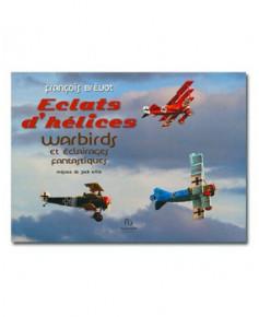 Eclats d'hélices - warbirds et éclairages fantastiques