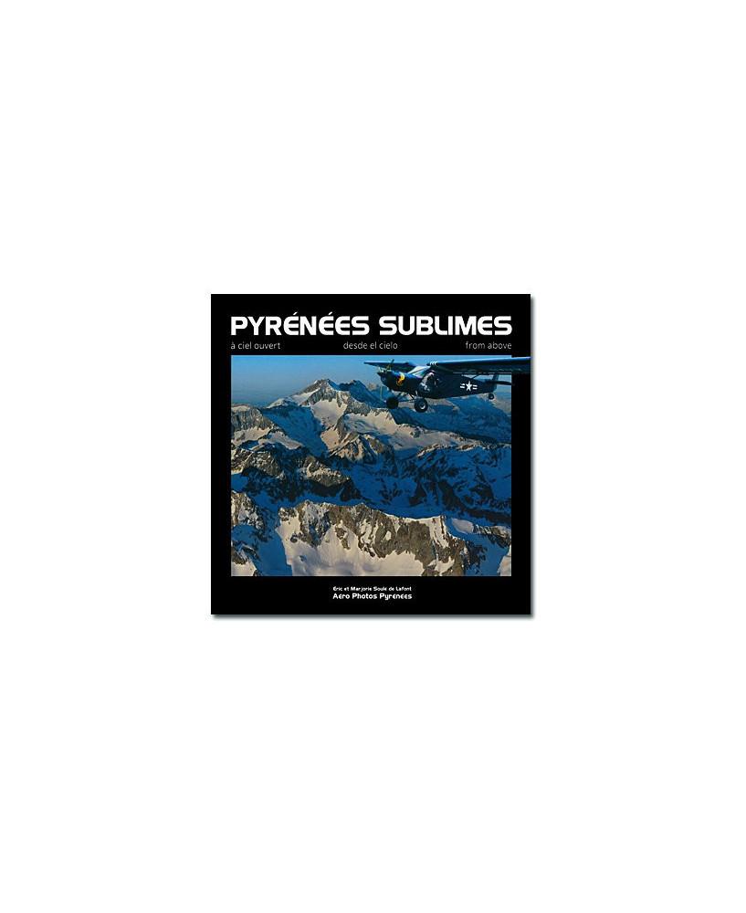 Les Pyrénées sublimes à ciel ouvert