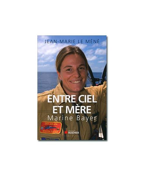 Entre ciel et mère - Marine Bayer