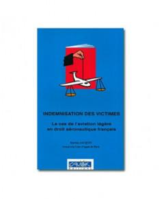 Indemnisation des victimes - Le cas de l'aviation légère en droit aéronautique français