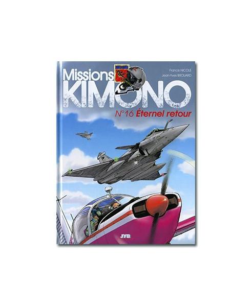 Missions Kimono - Tome 16 : Éternel retour