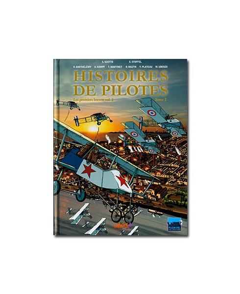 Histoires de pilotes - Tome 2 : Les premiers brevets