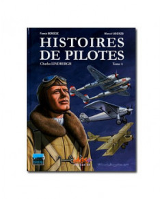 Histoires de pilotes - Tome 4 : Charles Lindbergh