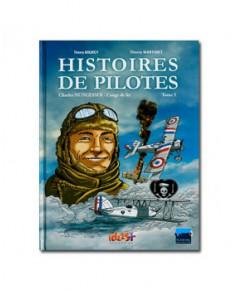 Histoires de pilotes - Tome 5 : Claude Nungesser