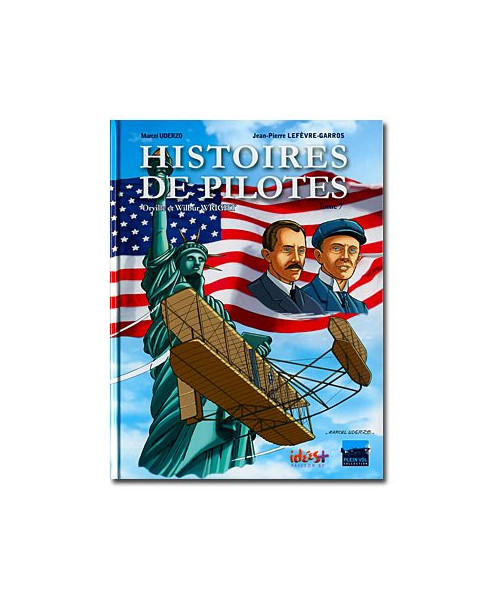 Histoires de pilotes - Tome 7 : Orville et Wilbur Wright