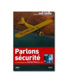 Parlons sécurité - Chroniques de Michel Barry - Volume 1