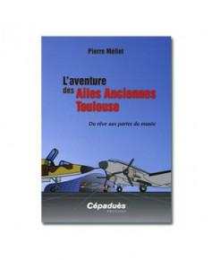 L'aventure des Ailes Anciennes Toulouse