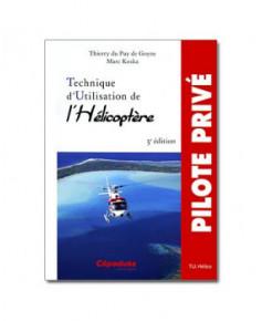 Technique d'utilisation de l'hélicoptère - 3e édition