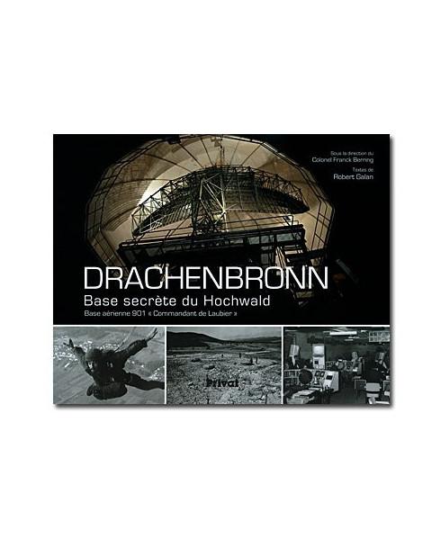 Drachenbronn, base secrète du Hochwald