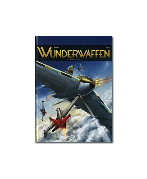 Wunderwaffen - Tome 7 : Amerika Bomber