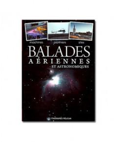 Balades aériennes et astronomiques