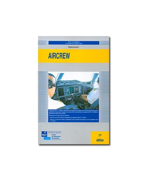 AIRCREW - Règlementation UE relative aux Personnels Navigants - 1ère édition