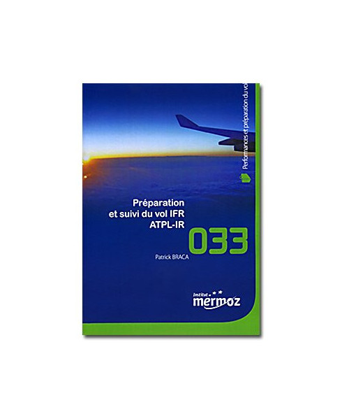 Mermoz - 033 - Préparation et suivi du vol I.F.R.