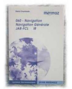 Mermoz - 060 - Navigation générale I.R.