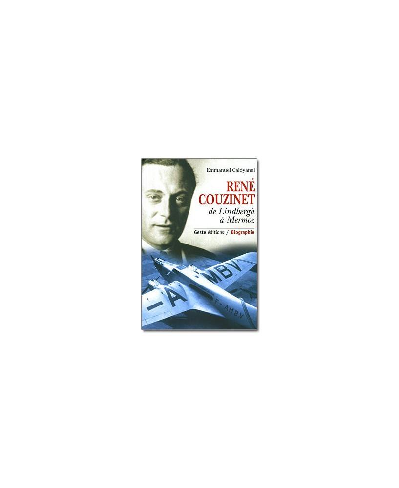 René Couzinet, de Lindbergh à Mermoz