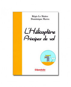 L'hélicoptère - Principes de vol