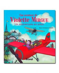 Violette Mirgue - Un anniversaire en avion